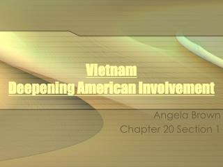 Vietnam Deepening American Involvement