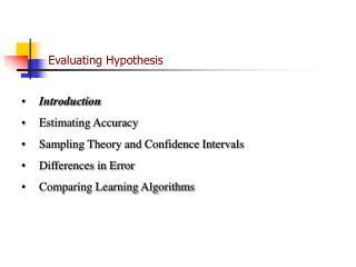 Evaluating Hypothesis