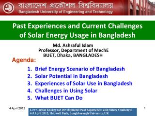 Md. Ashraful Islam  Professor, Department of MechE BUET, Dhaka, BANGLADESH