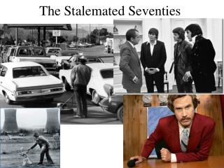 The Stalemated Seventies