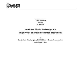 FEMCI Workshop at GSFC 18 May2000 Nonlinear FEA in the Design of a
