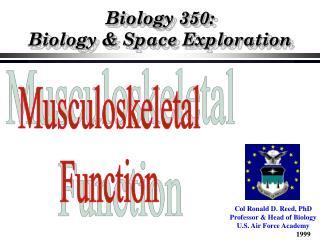 Biology 350:   Biology & Space Exploration
