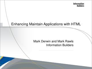 Enhancing Maintain Applications with HTML