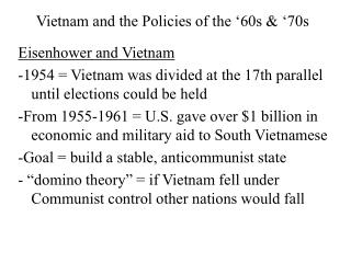 Vietnam and the Policies of the '60s & '70s