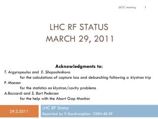 LHC RF Status  March  29, 2011