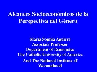 Alcances Socioecon micos de la Perspectiva del G nero