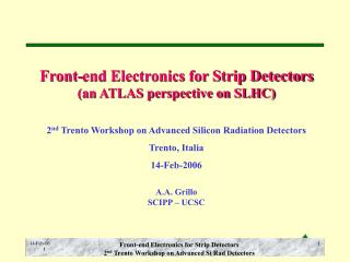 Front-end Electronics for Strip Detectors (an ATLAS perspective on SLHC)