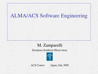 ALMA/ACS Software Engineering