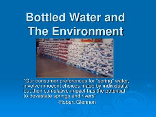 Bottled Water and  The Environment