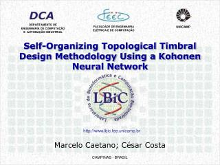Self-Organizing Topological Timbral Design Methodology Using a Kohonen Neural Network