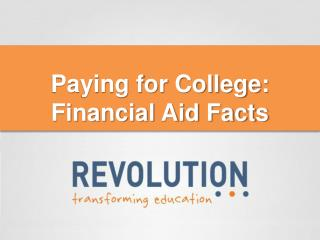 Paying for College: Financial Aid Facts