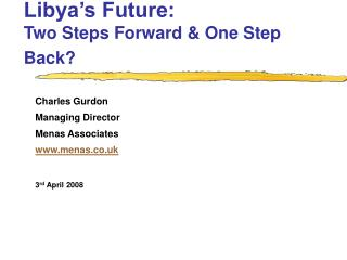 Libya's Future:  Two Steps Forward & One Step Back?