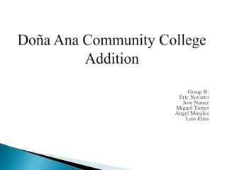 Doña  Ana Community College  Addition