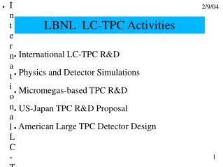 LBNL  LC-TPC Activities
