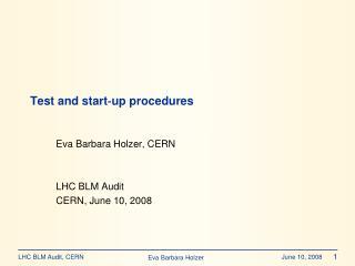 Test and start‐up procedures