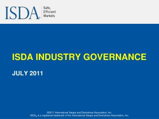 ISDA INDUSTRY GOVERNANCE JULY 2011