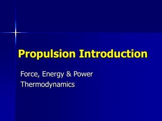 Propulsion Introduction