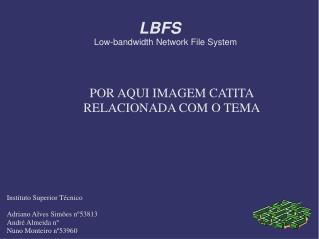 LBFS Low-bandwidth Network File System