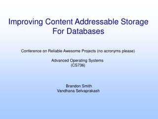 Improving Content Addressable Storage For Databases