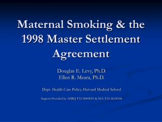 Maternal Smoking & the 1998 Master Settlement Agreement