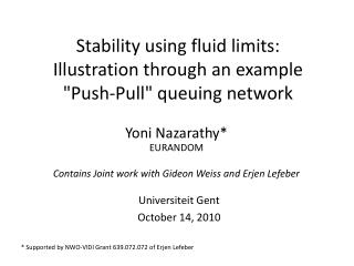 "Stability using fluid limits: Illustration through an example ""Push-Pull"" queuing network"