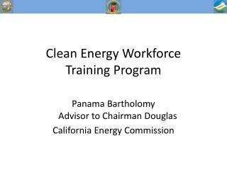 Clean Energy Workforce  Training Program