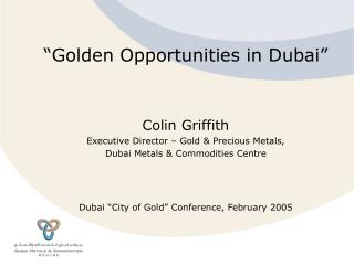 �Golden Opportunities in Dubai�