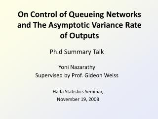 On Control of Queueing Networks and The Asymptotic Variance Rate of Outputs