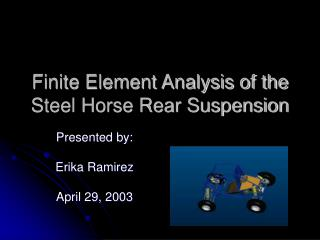 Finite Element Analysis of the Steel Horse Rear Suspension