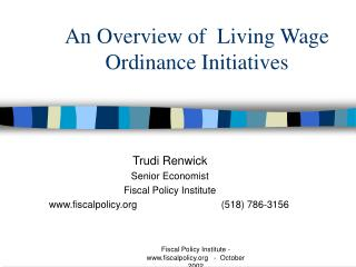 An Overview of  Living Wage Ordinance Initiatives