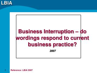 Business Interruption – do wordings respond to current business practice?