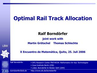 Optimal Rail Track Allocation