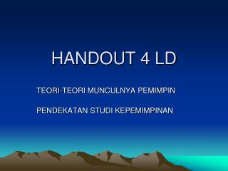 HANDOUT 4 LD