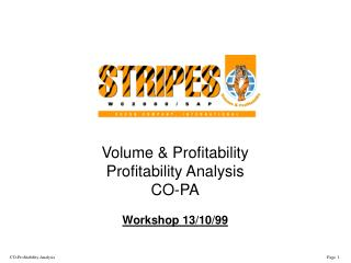 Volume & Profitability Profitability Analysis CO-PA Workshop 13/10/99