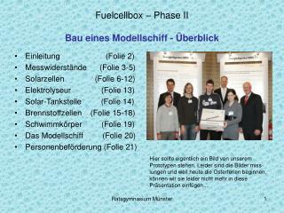 Fuelcellbox – Phase II Bau eines Modellschiff - Überblick