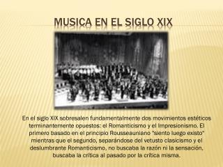 MUSICA EN EL SIGLO XIX
