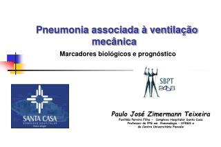 Paulo Jos� Zimermann Teixeira Pavilh�o Pereira Filho -  Complexo Hospitalar Santa Casa