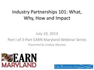Industry Partnerships 101: What, Why, How and Impact