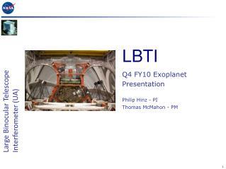 Q4 FY10 Exoplanet Presentation  Philip Hinz - PI Thomas McMahon - PM