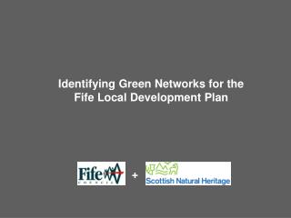 Identifying Green Networks for the Fife Local Development Plan