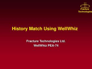 History Match Using WellWhiz