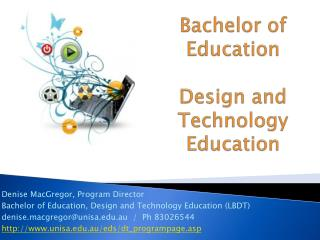 Bachelor of Education Design  and Technology Education