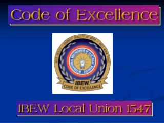 Coupling the IBEW's inherent advantages with our