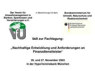 """lädt zur Fachtagung: """"Nachhaltige Entwicklung und Anforderungen an Finanzdienstleister """""""