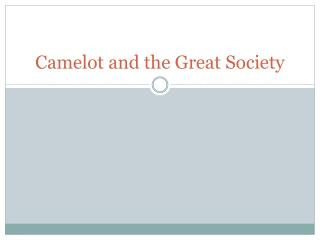 Camelot and the Great Society