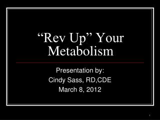 """Rev Up"" Your Metabolism"