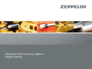 Alternative Sales Financing in Belarus Zeppelin Belarus