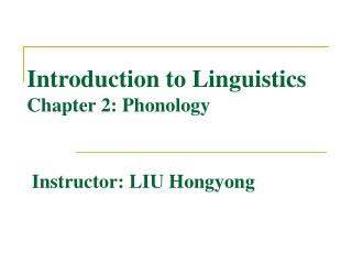 Introduction to Linguistics Chapter 2: Phonology