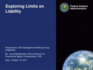 Exploring Limits on Liability