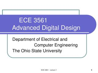 ECE 3561      Advanced Digital Design